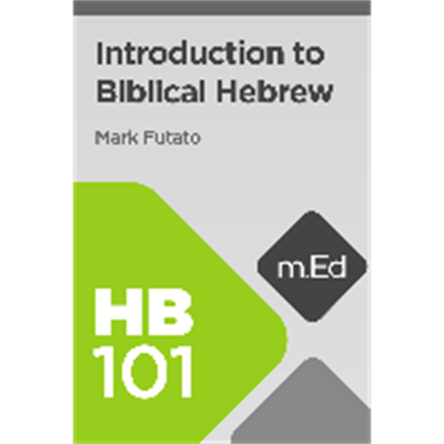 Activity - HB101 Introduction to Biblical Hebrew - Faithlife
